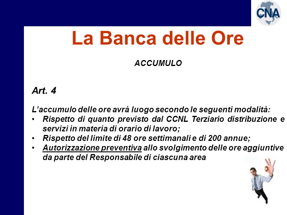 La Banca delle Ore Art. 4 ACCUMULO