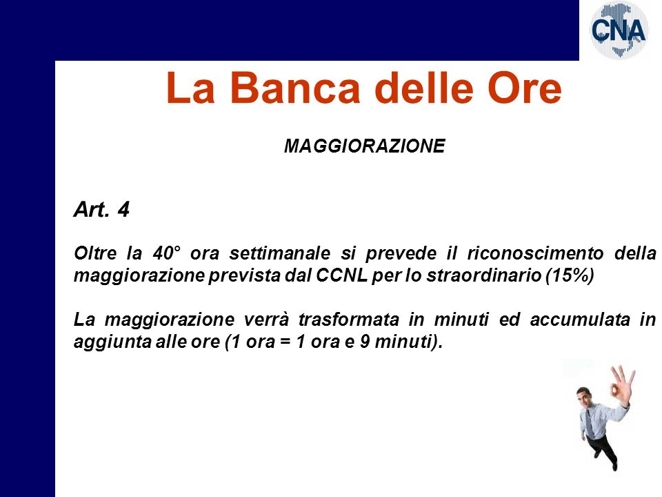 La Banca delle Ore Art. 4 MAGGIORAZIONE