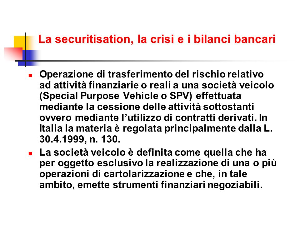 La securitisation, la crisi e i bilanci bancari
