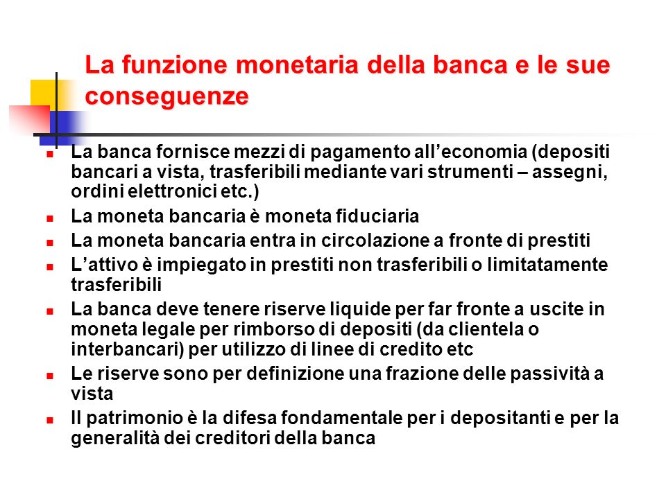 La funzione monetaria della banca e le sue conseguenze