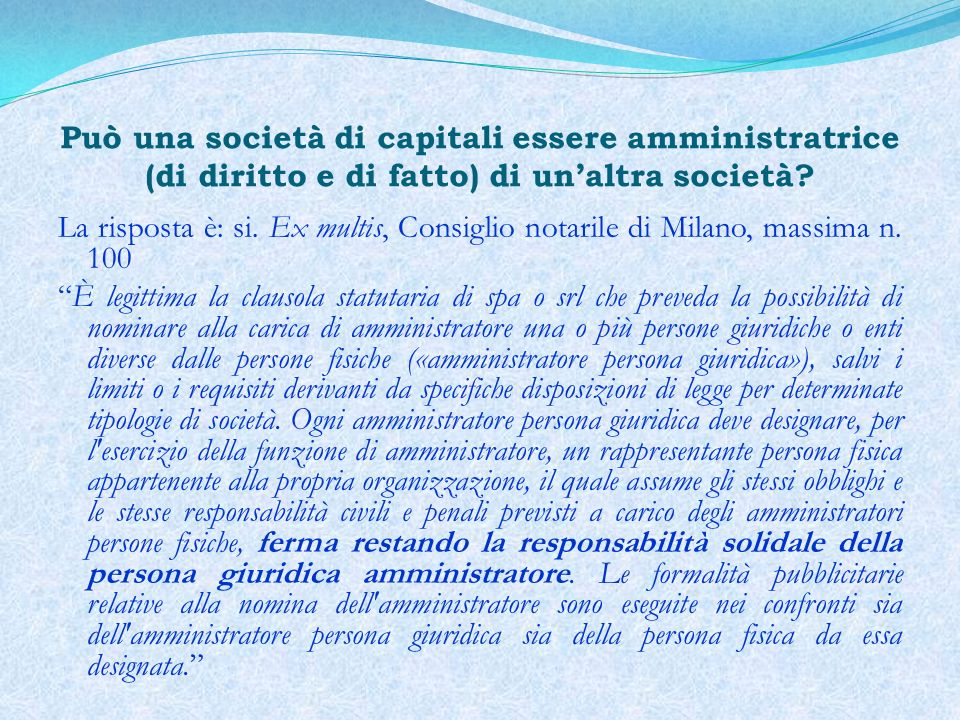 Può una società di capitali essere amministratrice (di diritto e di fatto) di un'altra società