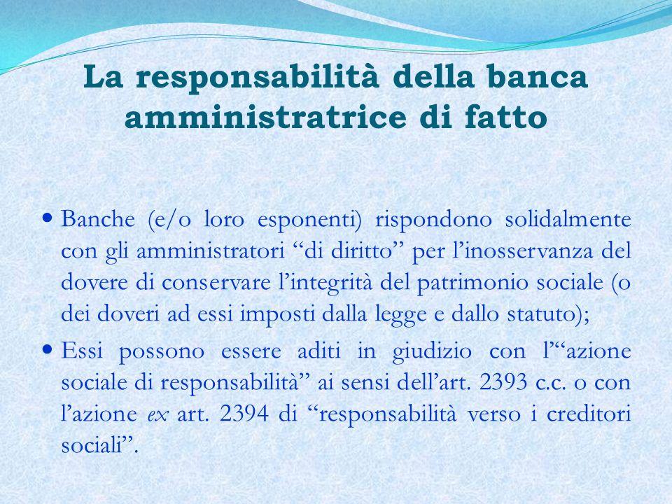 La responsabilità della banca amministratrice di fatto