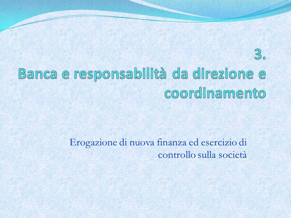 3. Banca e responsabilità da direzione e coordinamento