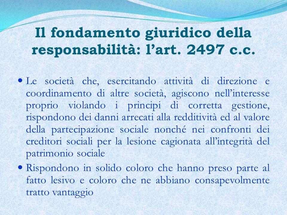 Il fondamento giuridico della responsabilità: l'art. 2497 c.c.