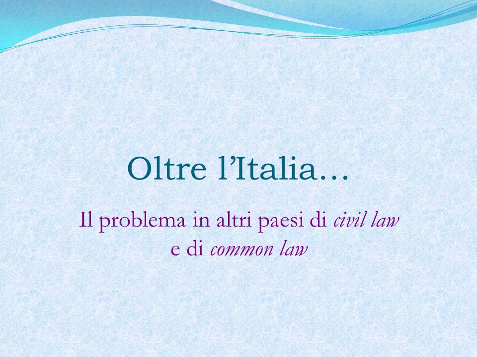 Il problema in altri paesi di civil law e di common law