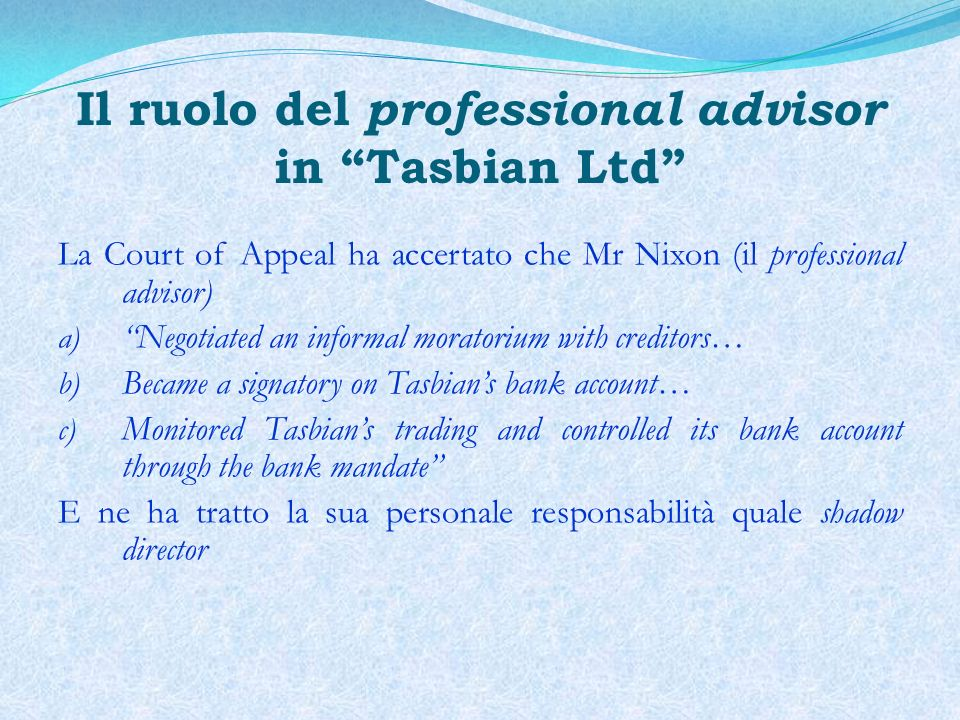 Il ruolo del professional advisor in Tasbian Ltd