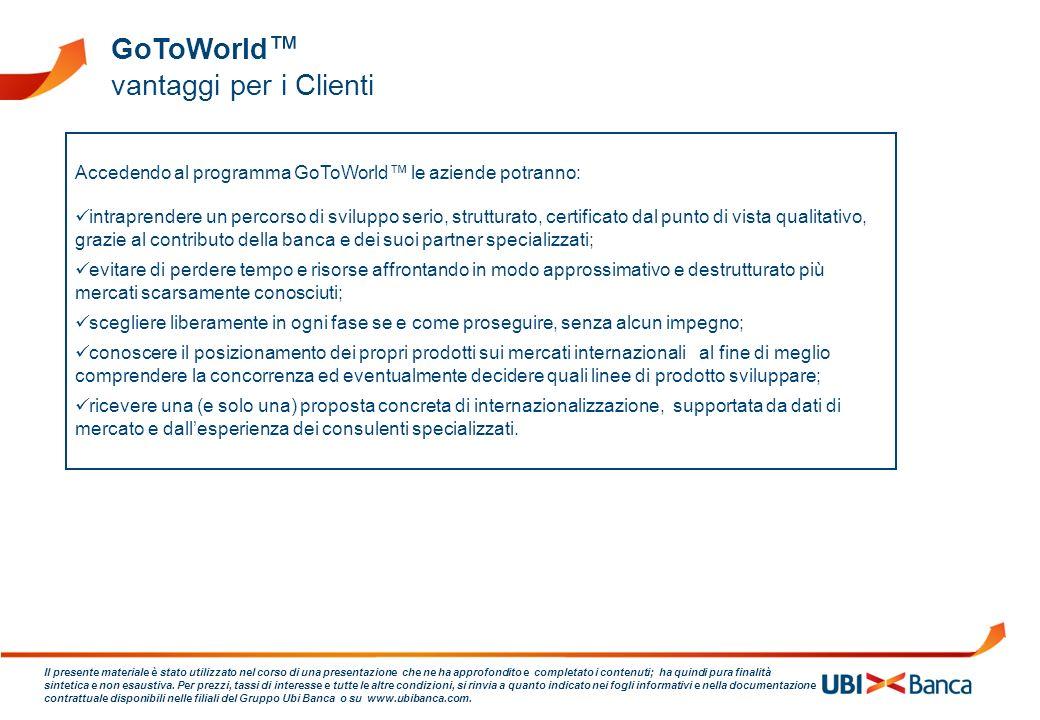 GoToWorld™ vantaggi per i Clienti