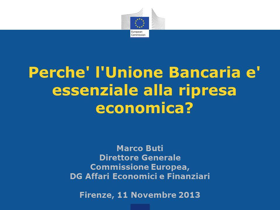 Perche l Unione Bancaria e essenziale alla ripresa economica