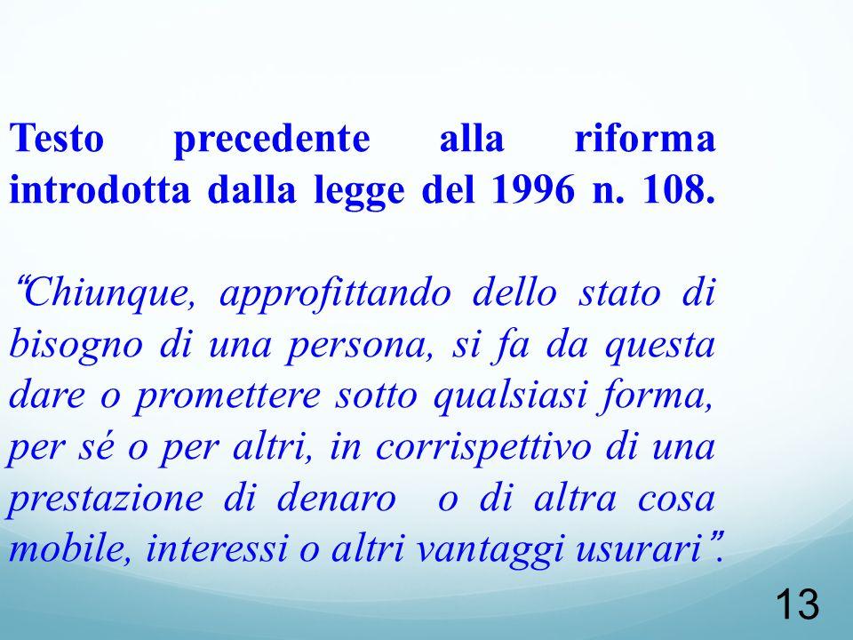 Testo precedente alla riforma introdotta dalla legge del 1996 n. 108