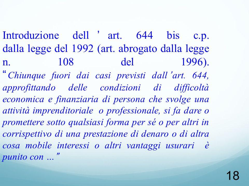 Introduzione dell'art. 644 bis c. p. dalla legge del 1992 (art