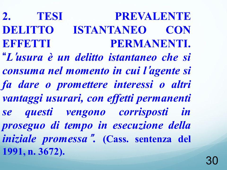 2. TESI PREVALENTE DELITTO ISTANTANEO CON EFFETTI PERMANENTI