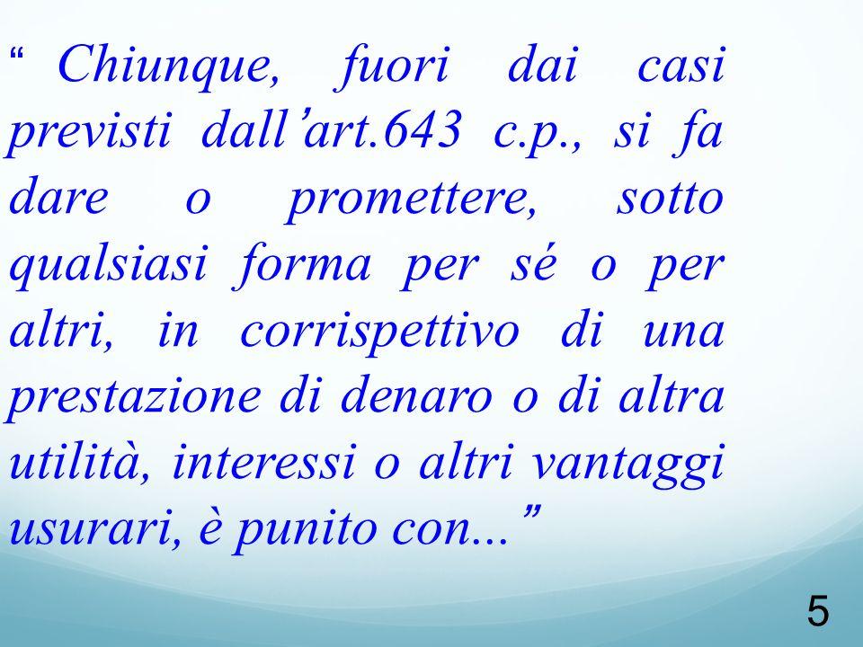 Chiunque, fuori dai casi previsti dall'art. 643 c. p