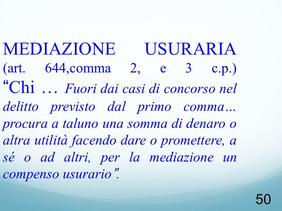 MEDIAZIONE USURARIA (art. 644,comma 2, e 3 c. p