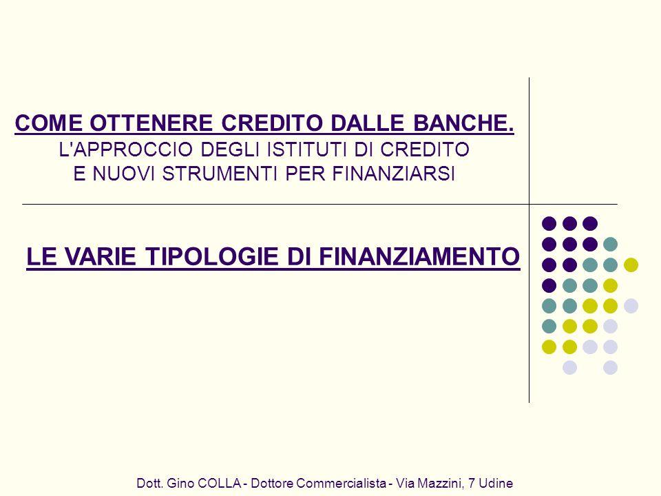 LE VARIE TIPOLOGIE DI FINANZIAMENTO
