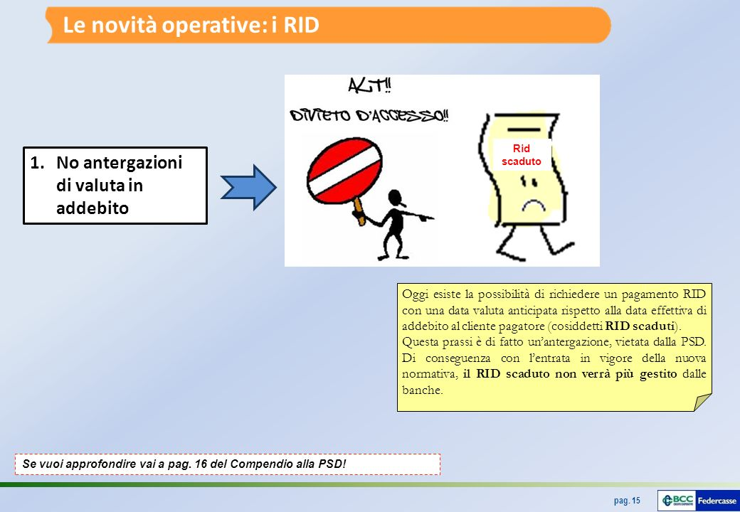 Le novità operative: i RID