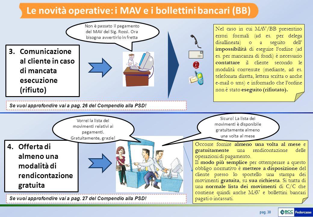 Le novità operative: i MAV e i bollettini bancari (BB)