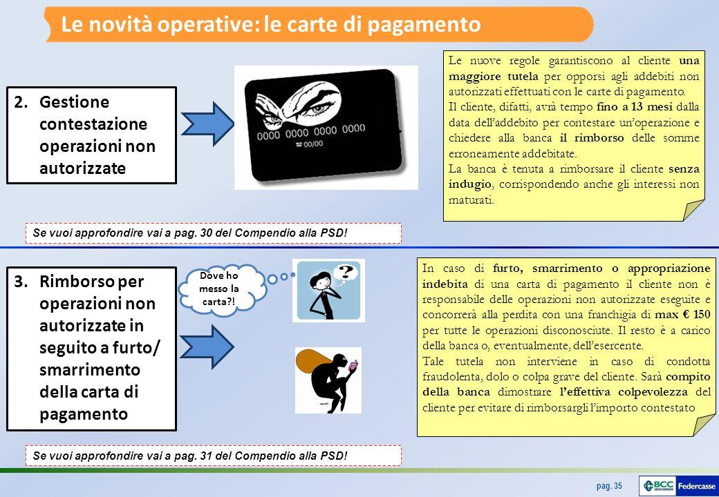 Le novità operative: le carte di pagamento