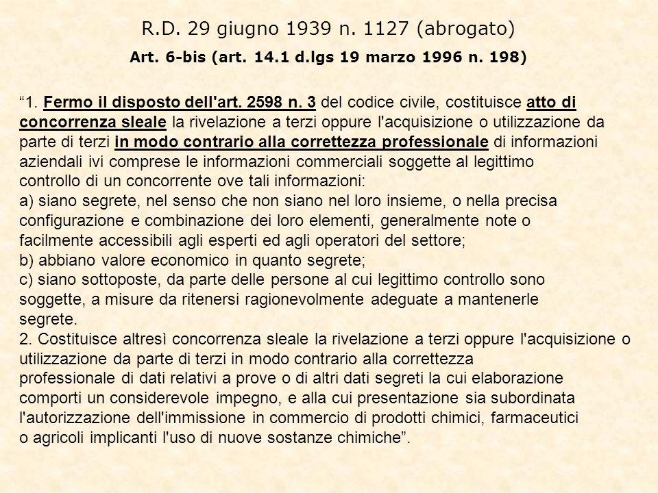 Art. 6-bis (art. 14.1 d.lgs 19 marzo 1996 n. 198)
