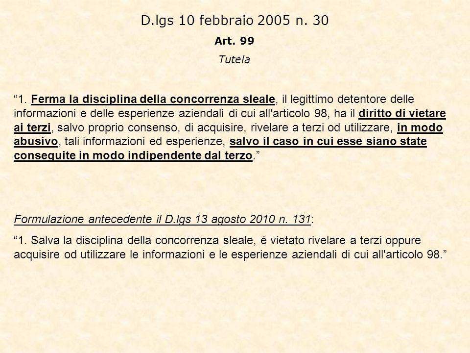 D.lgs 10 febbraio 2005 n. 30 Art. 99. Tutela.