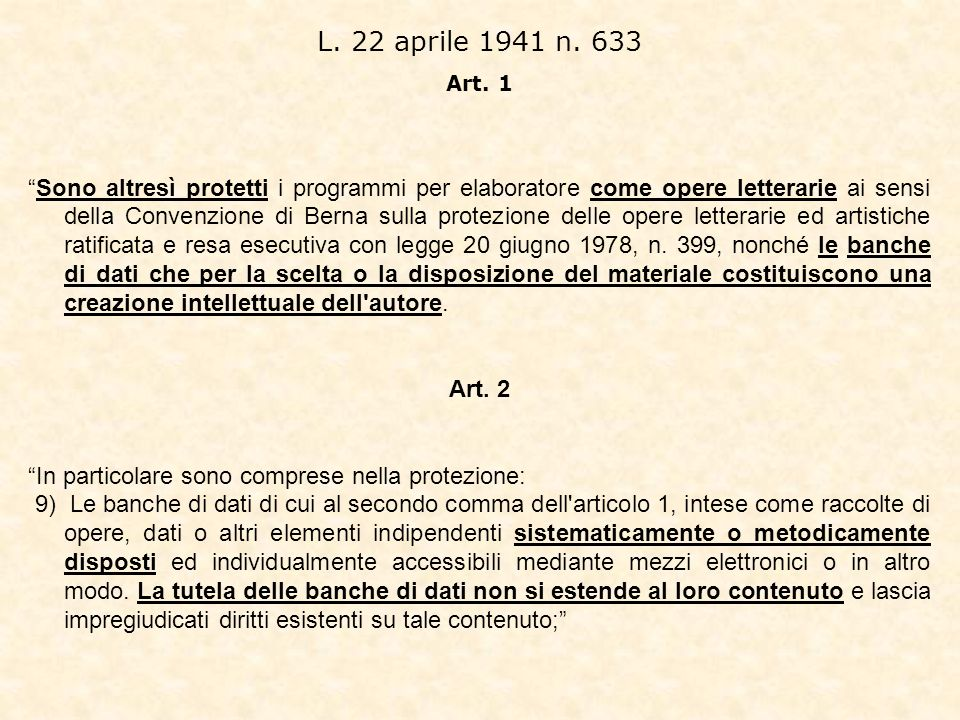 L. 22 aprile 1941 n. 633 Art. 1.