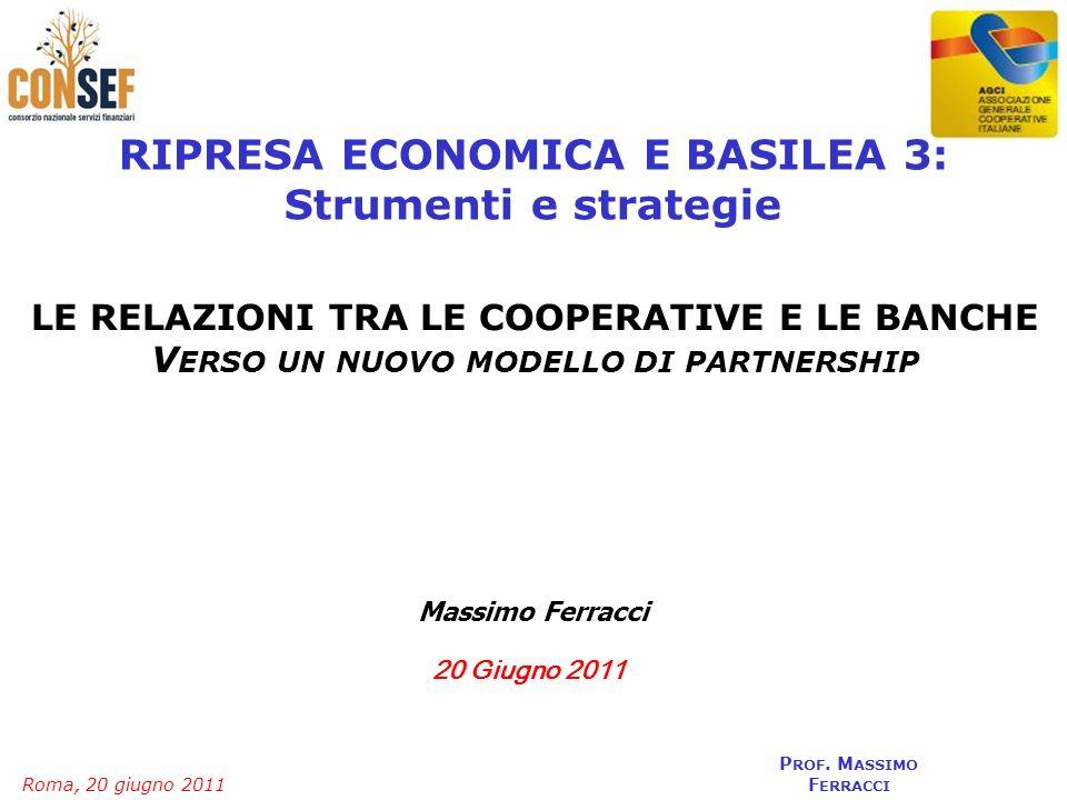 RIPRESA ECONOMICA E BASILEA 3: