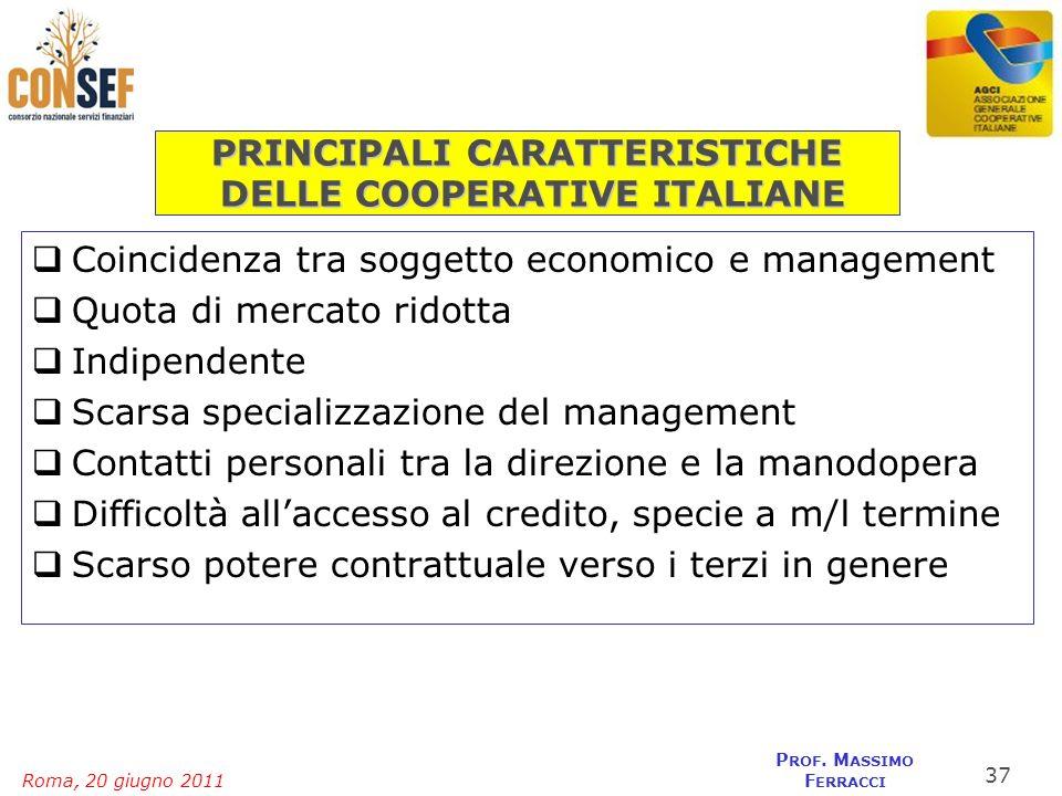 PRINCIPALI CARATTERISTICHE DELLE COOPERATIVE ITALIANE