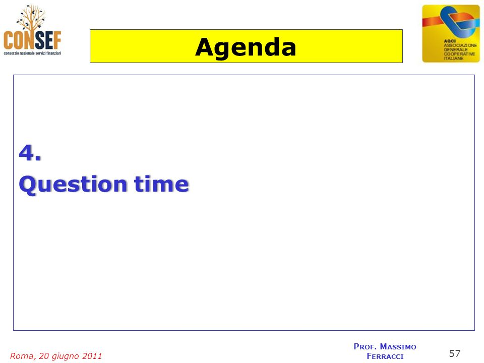Agenda 4. Question time