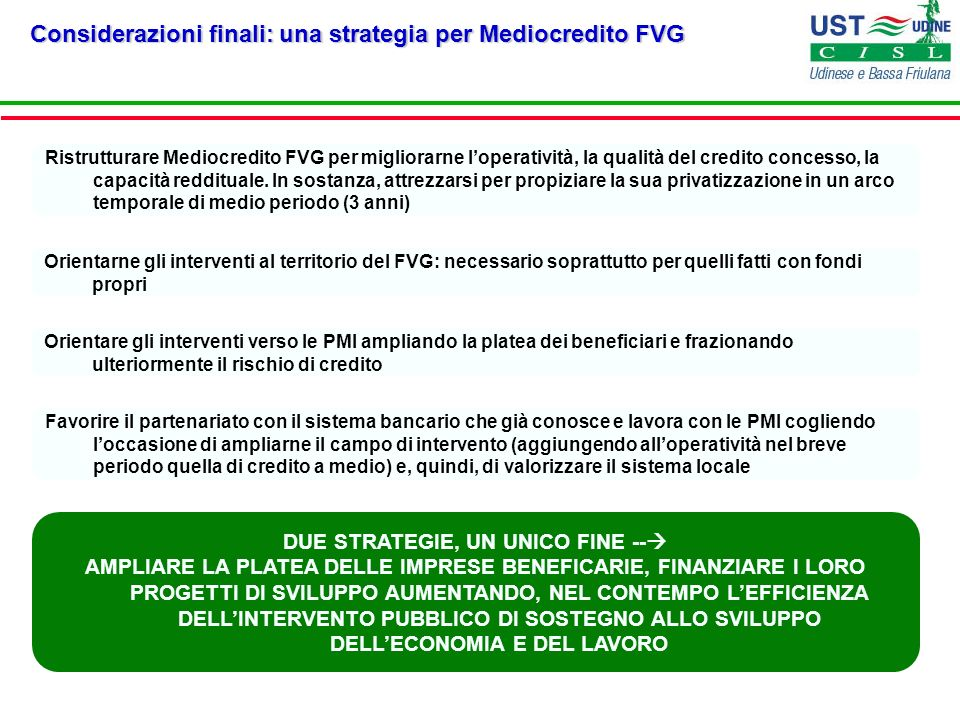 DUE STRATEGIE, UN UNICO FINE --