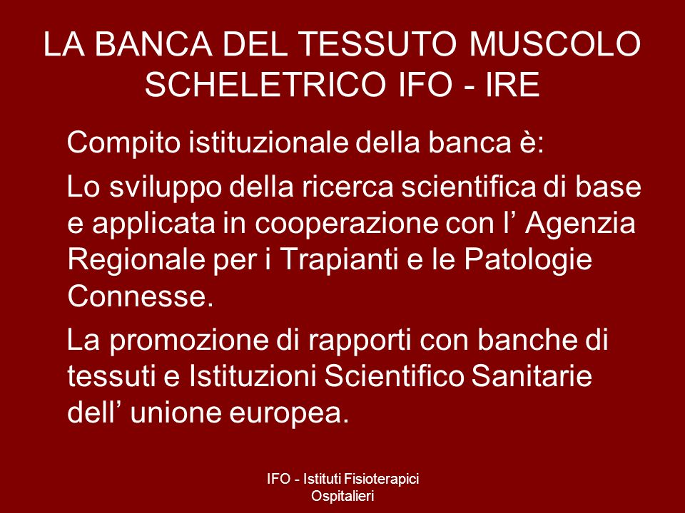 LA BANCA DEL TESSUTO MUSCOLO SCHELETRICO IFO - IRE