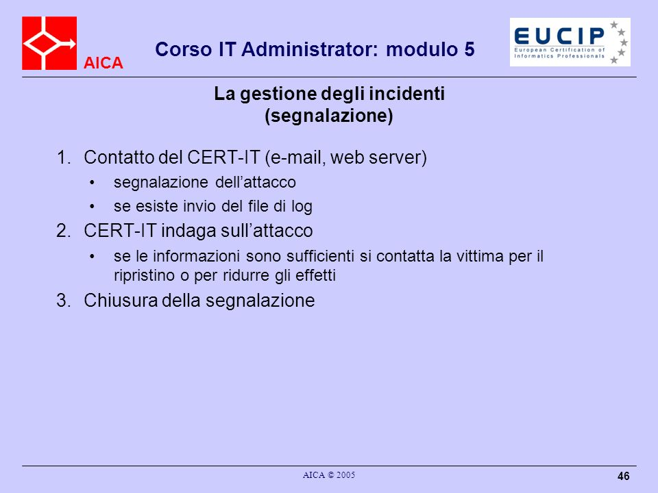La gestione degli incidenti (segnalazione)