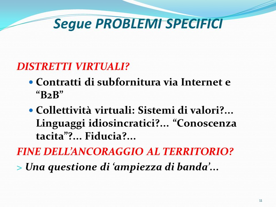 Segue PROBLEMI SPECIFICI