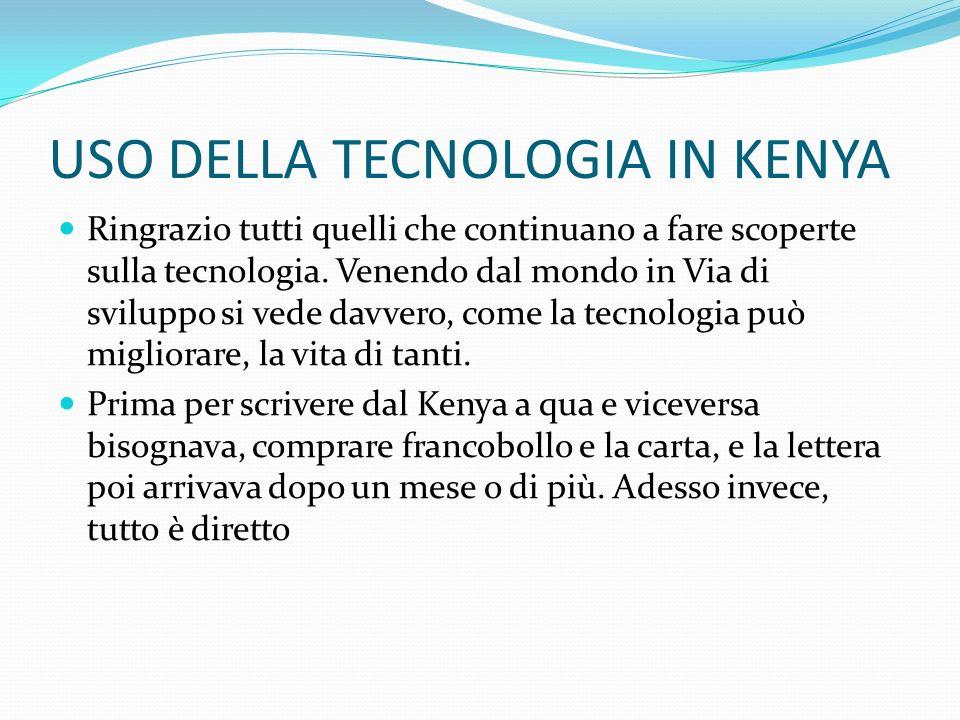 USO DELLA TECNOLOGIA IN KENYA