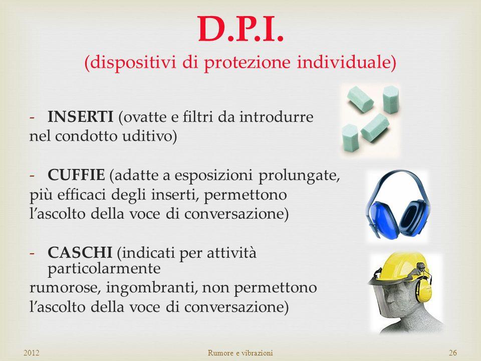D.P.I. (dispositivi di protezione individuale)