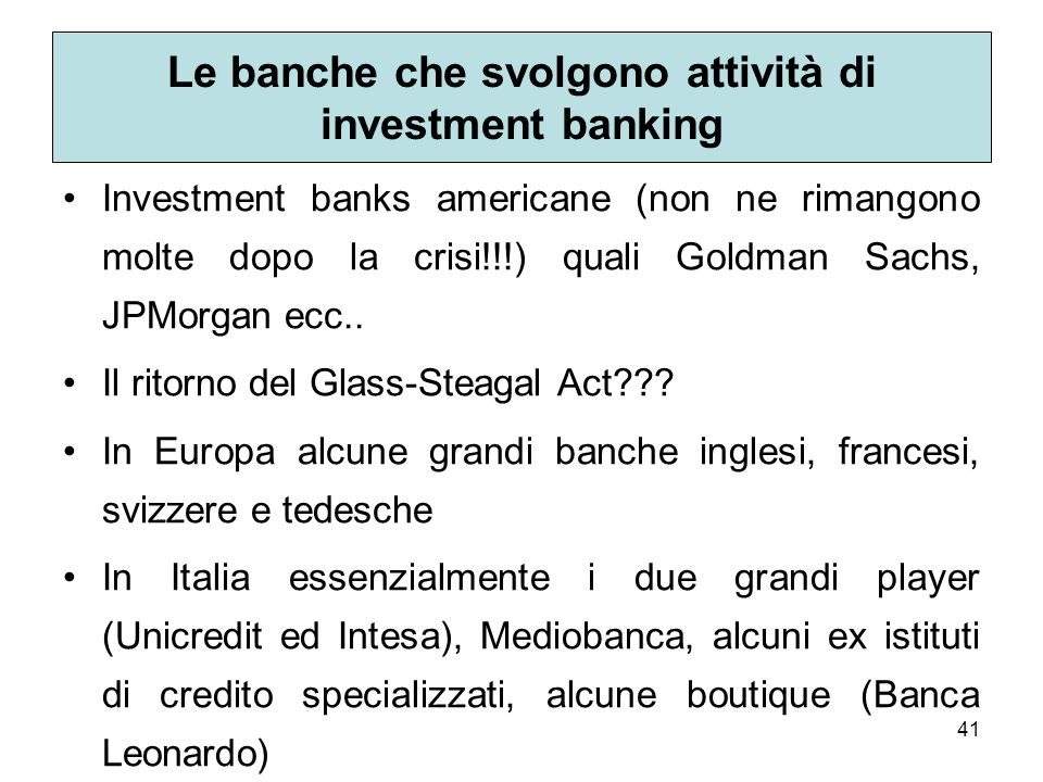 Le banche che svolgono attività di investment banking