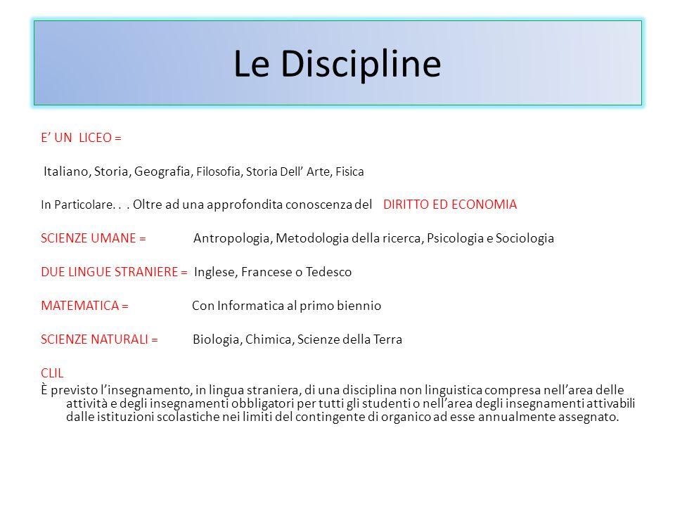 Le Discipline E' UN LICEO =