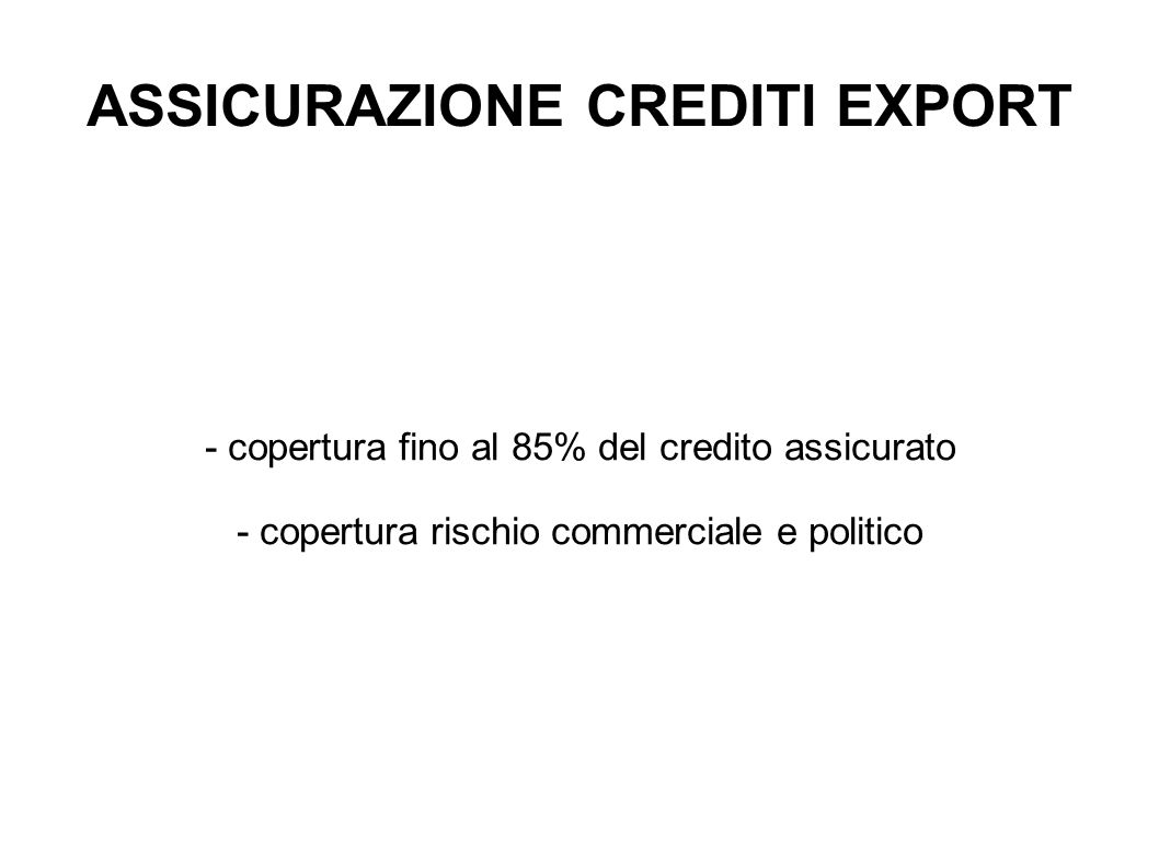 ASSICURAZIONE CREDITI EXPORT