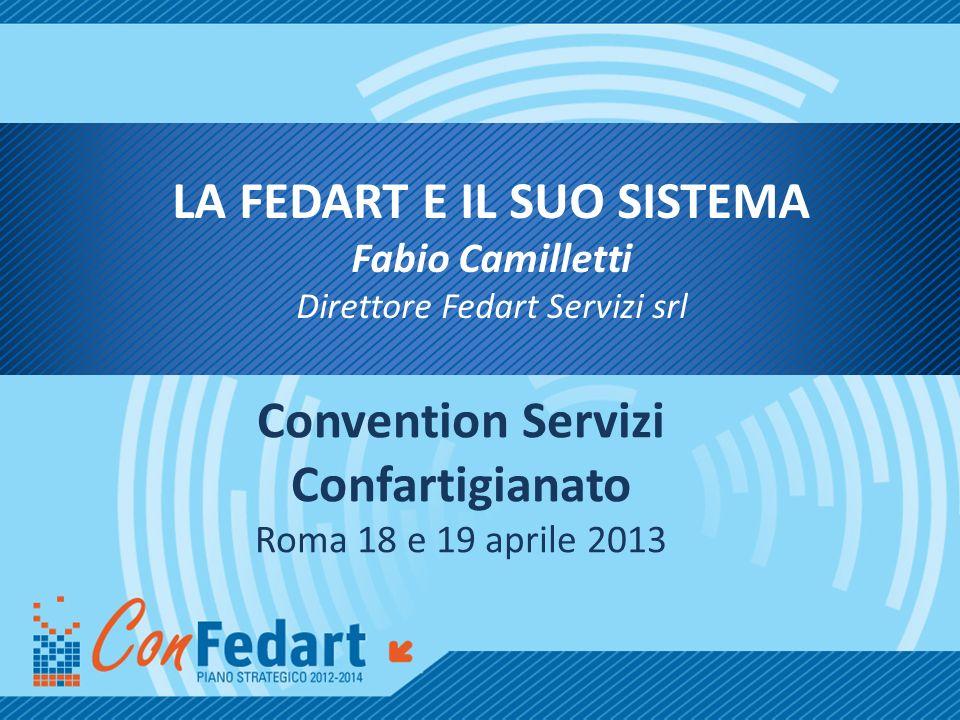 La Fedart e il suo sistema Convention Servizi Confartigianato
