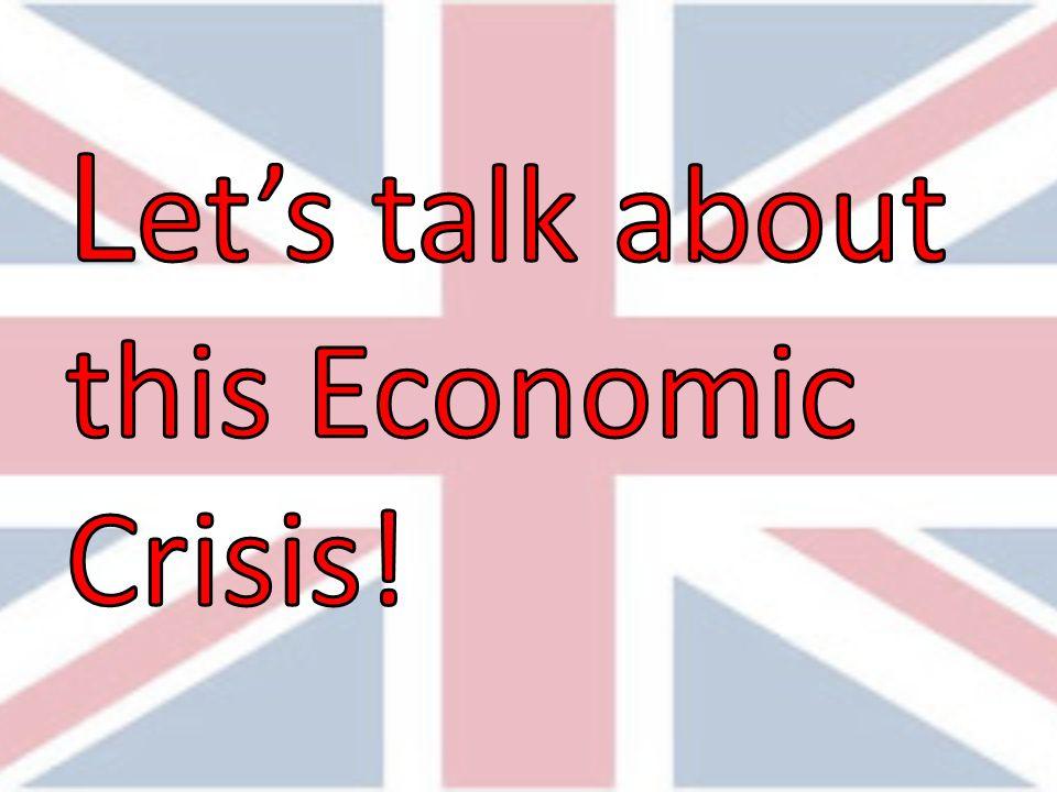 Let's talk about this Economic Crisis!