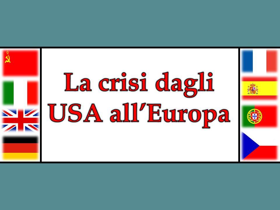 La crisi dagli USA all'Europa