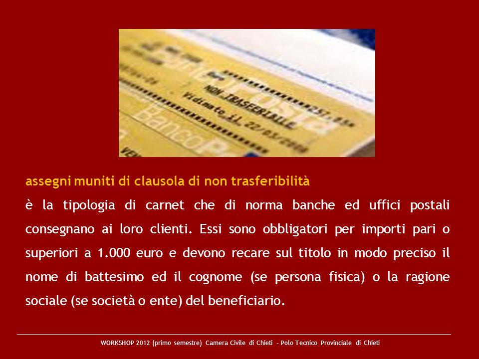 assegni muniti di clausola di non trasferibilità