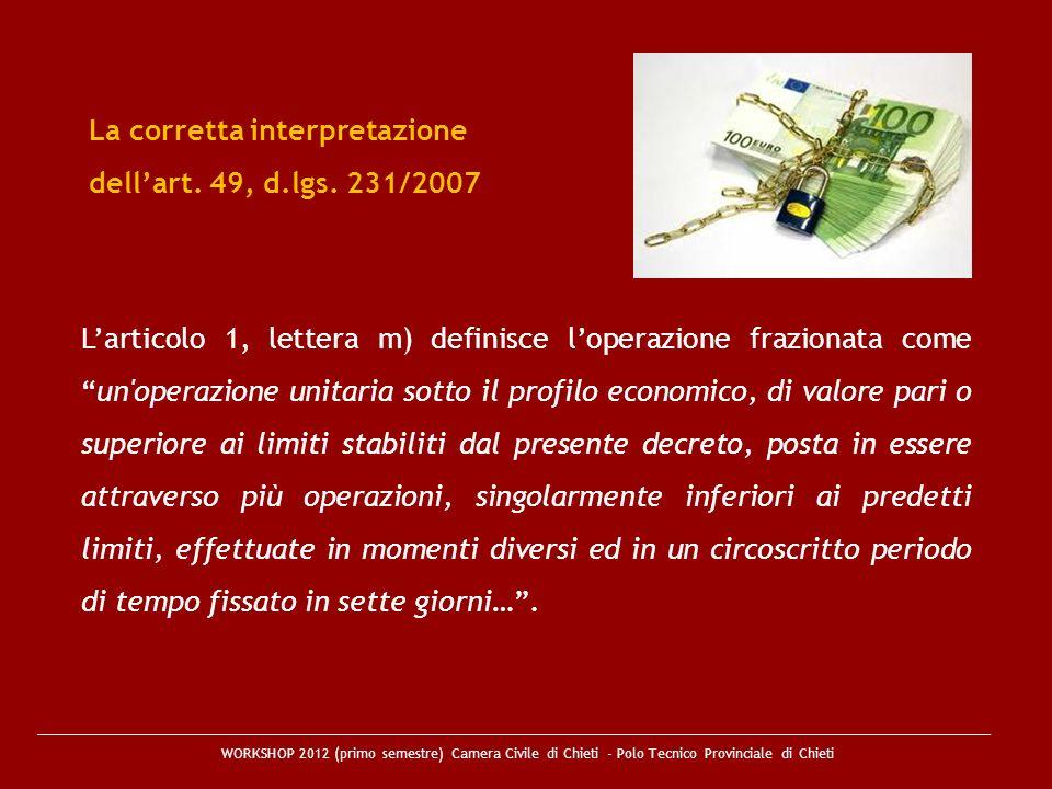 La corretta interpretazione dell'art. 49, d.lgs. 231/2007
