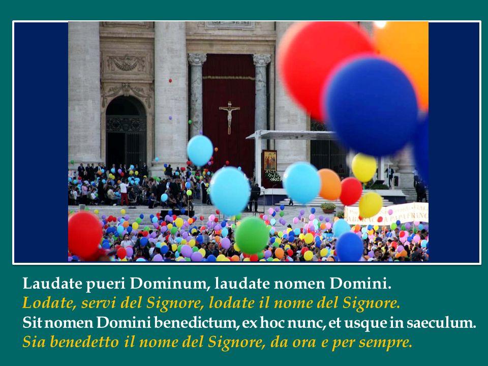 Laudate pueri Dominum, laudate nomen Domini.