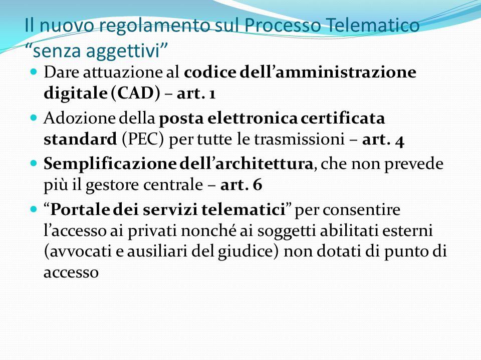 Il nuovo regolamento sul Processo Telematico senza aggettivi