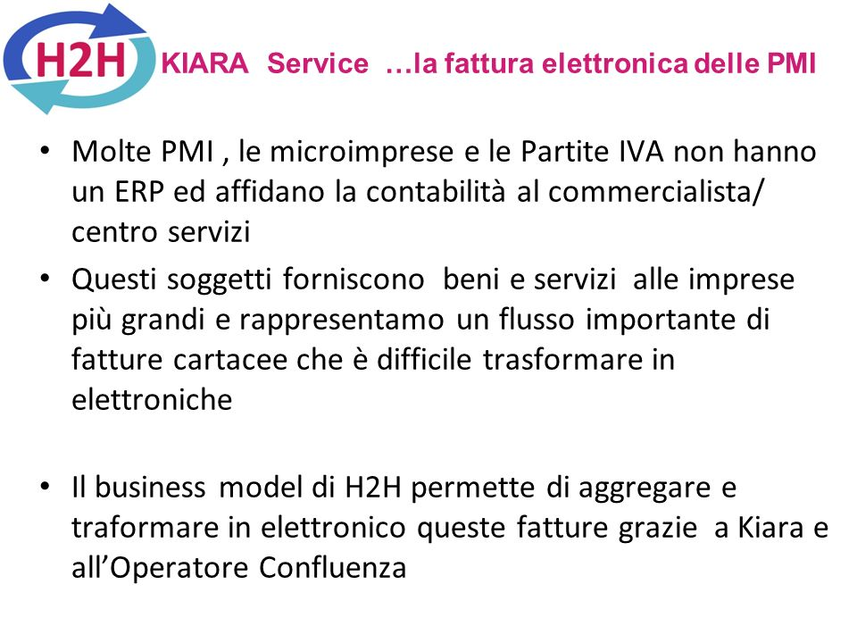KIARA Service …la fattura elettronica delle PMI