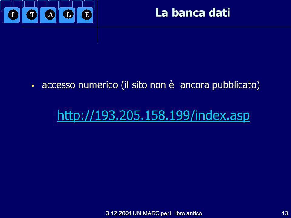 http://193.205.158.199/index.asp La banca dati