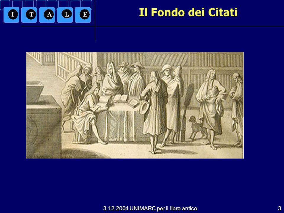 3.12.2004 UNIMARC per il libro antico