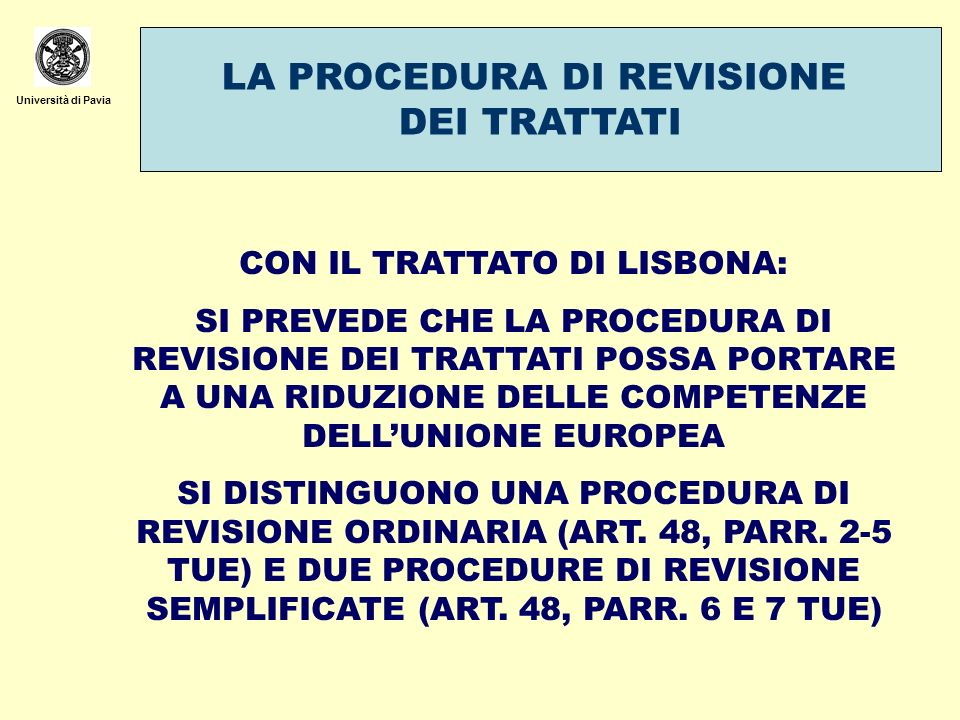LA PROCEDURA DI REVISIONE DEI TRATTATI