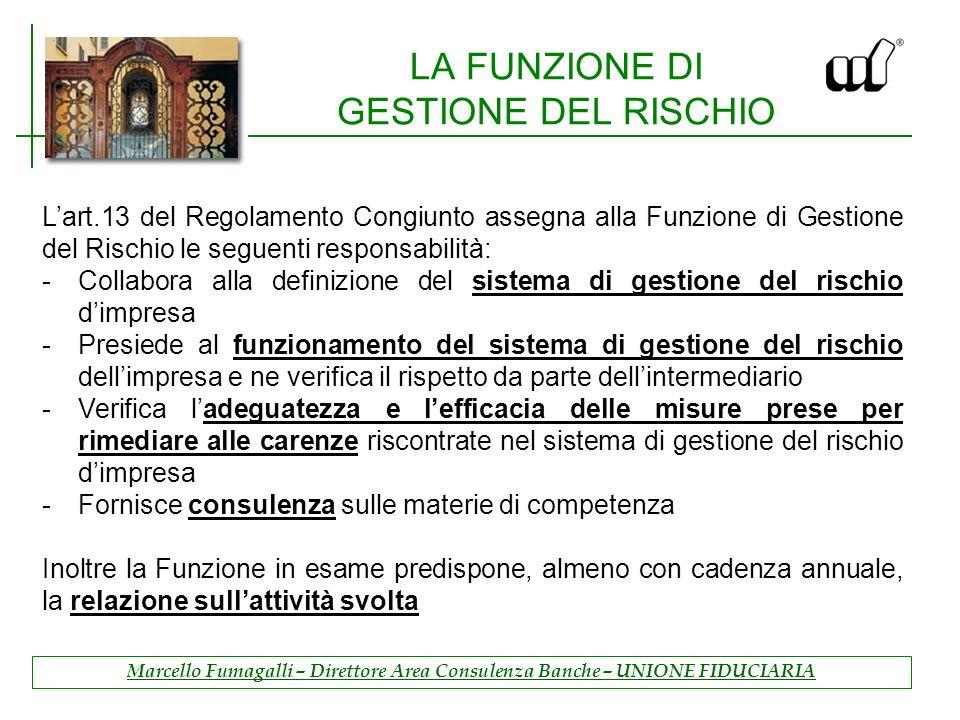 LA FUNZIONE DI GESTIONE DEL RISCHIO