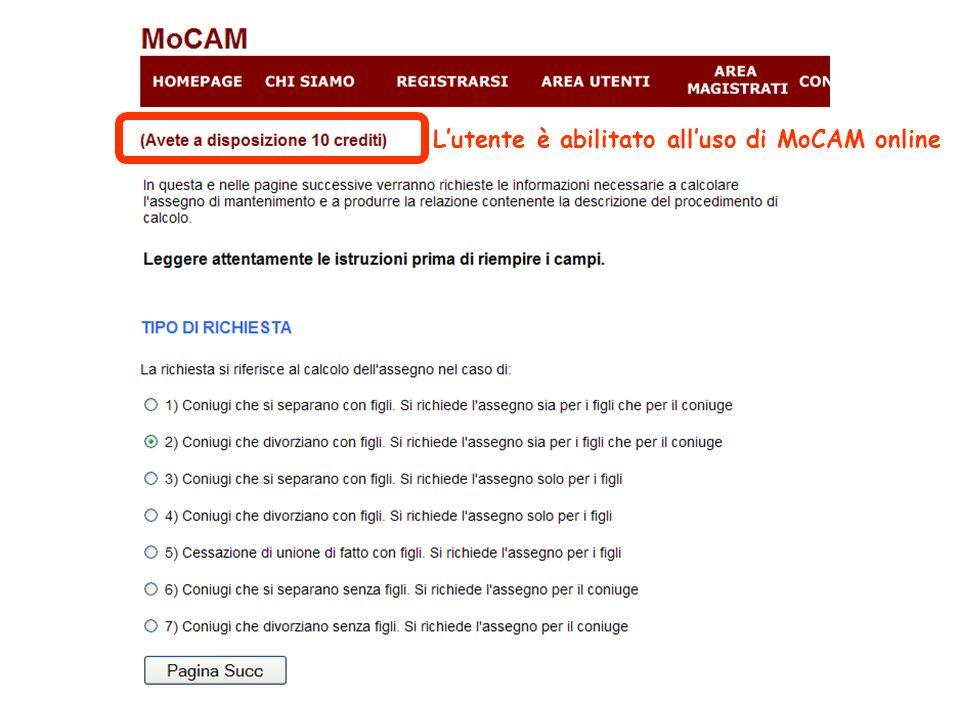 L'utente è abilitato all'uso di MoCAM online