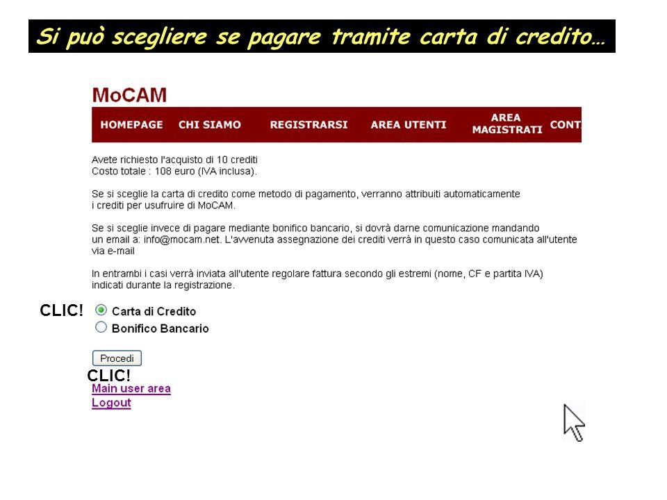 Si può scegliere se pagare tramite carta di credito…